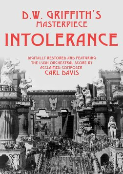 Intolerance - Love's Struggle Throughout the Ages