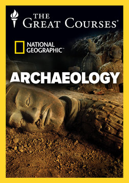 Archaeology: An Introduction to the World's Greatest Sites