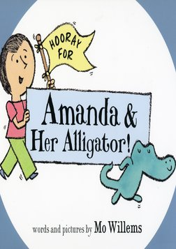 Hooray For Amanda And Her Alligator