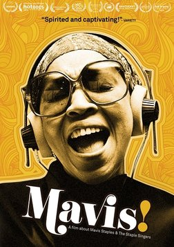 Mavis! - Gospel Music Legend and Civil Rights Activist Mavis Staples