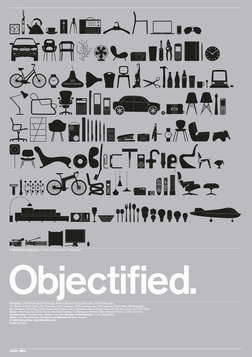 Objectified - Manufactured Objects and their Designers