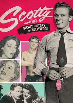 Scotty and the Secret History of Hollywood - The Secret Lives of Classic Hollywood Stars