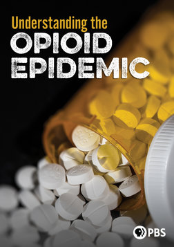 Understanding the Opioid Epidemic