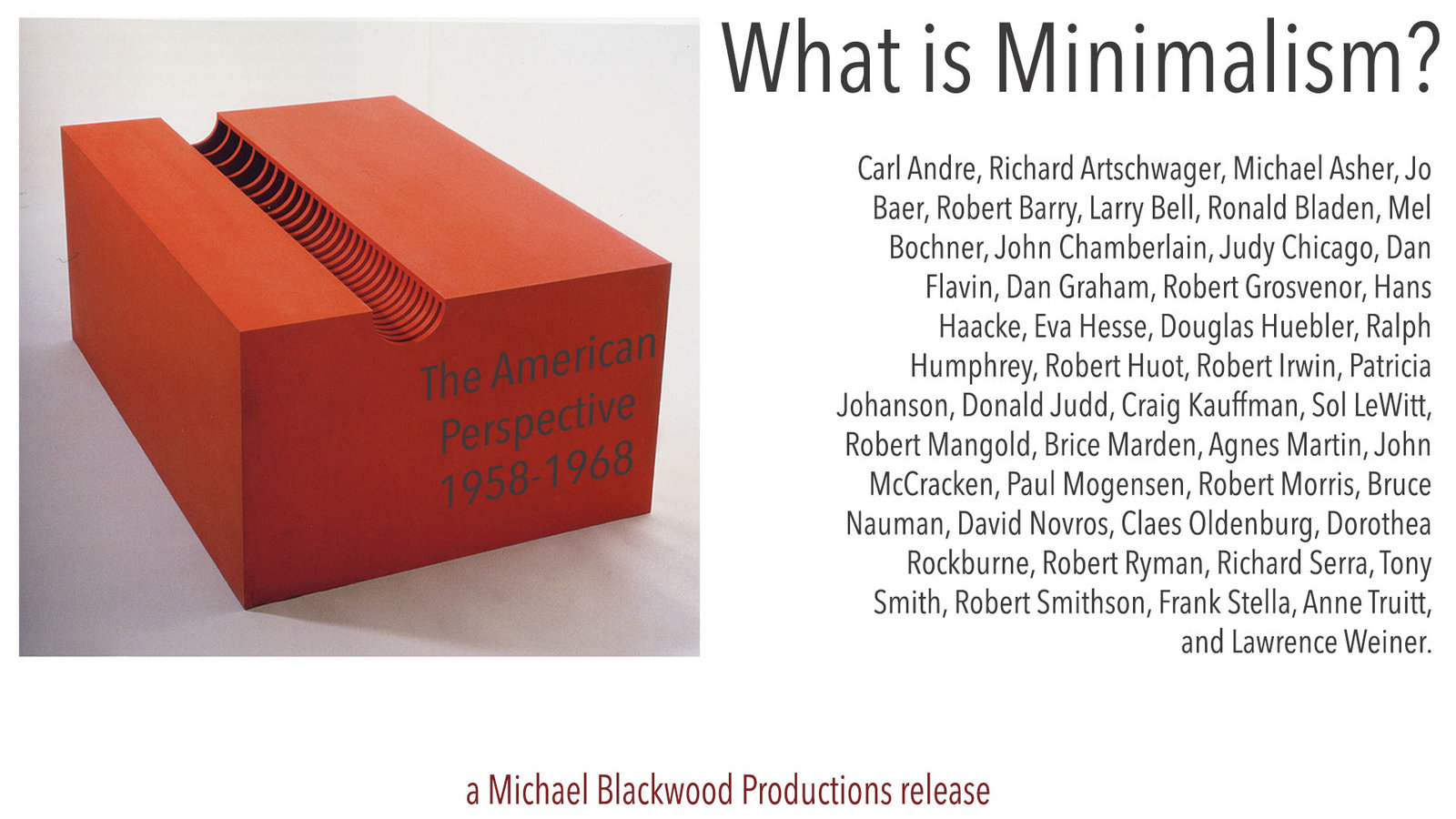 What is Minimalism: The American Perspective 1958-1968