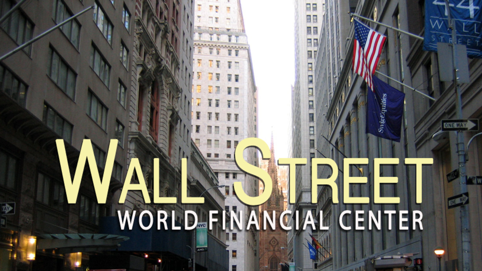 Wall Street: World Financial Center