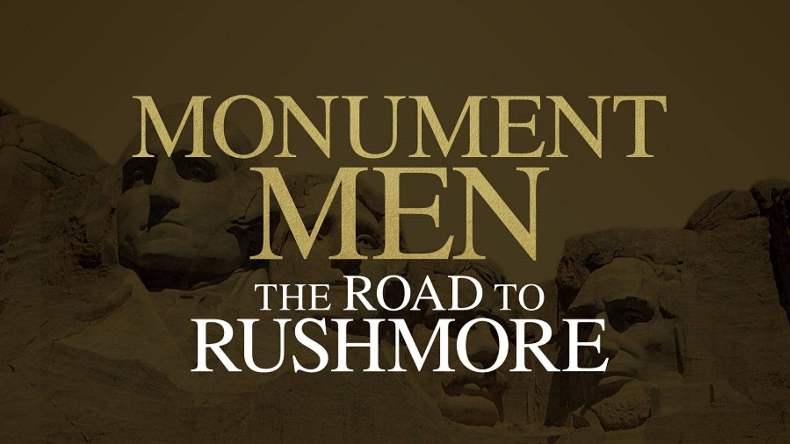 Monument Men Series - The Road to Rushmore
