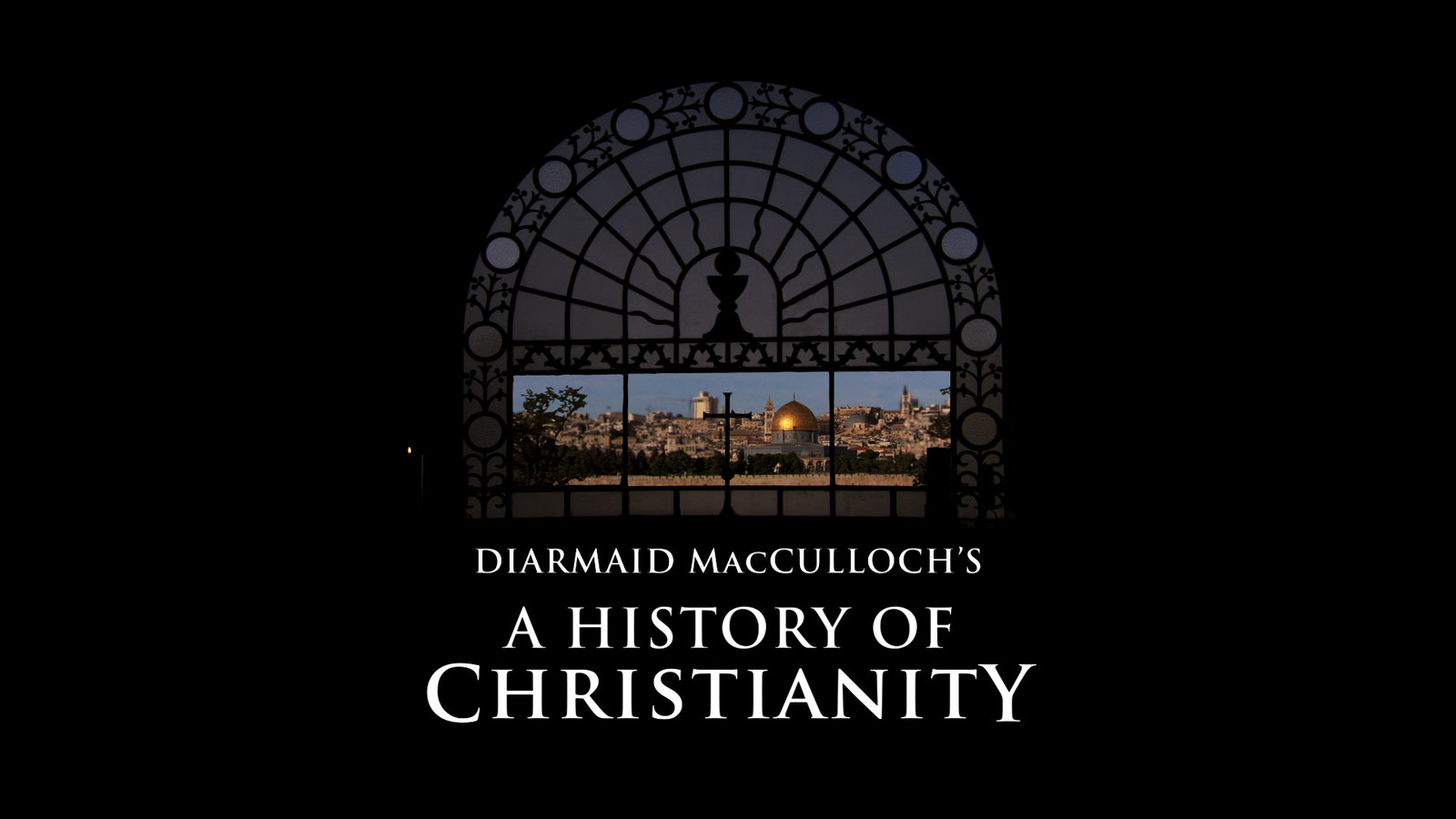 A History of Christianity - The First 3000 Years