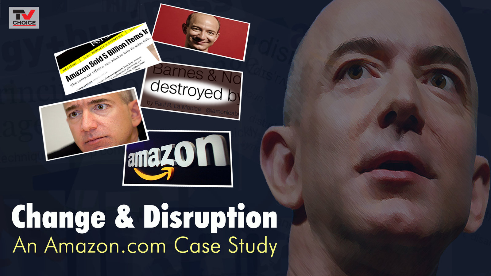 Change & Disruption - An Amazon.com Case Study