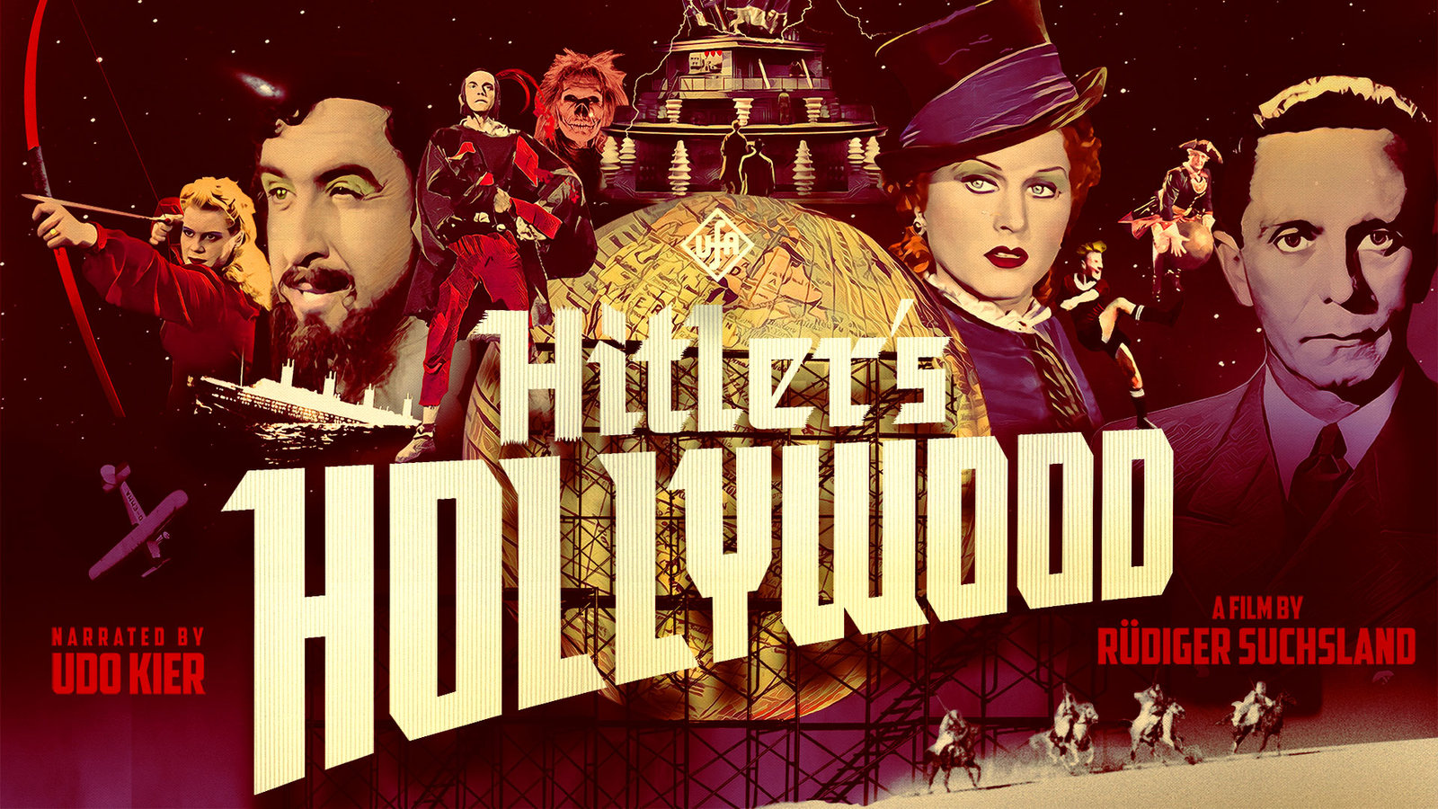 Hitler's Hollywood - German Cinema in the Age of Propaganda