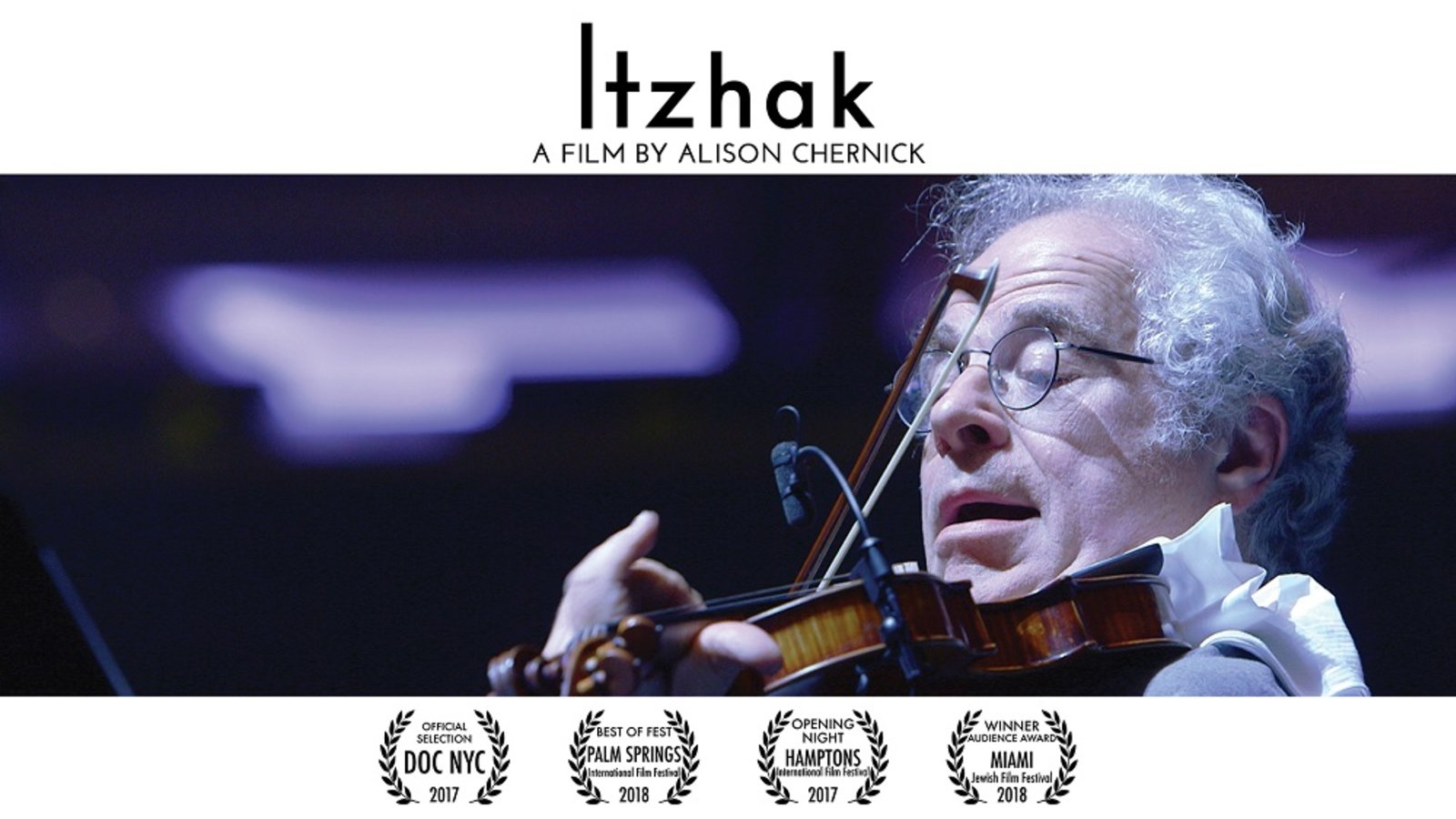 Itzhak - The Life of Violinist Itzhak Perlman