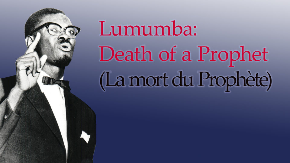 Lumumba: Death of a Prophet