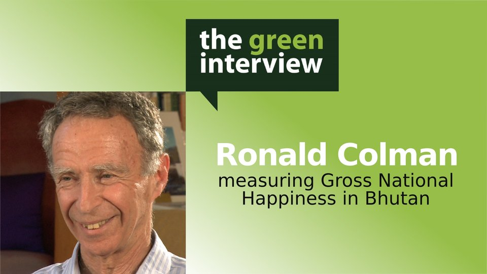 Gross National Happiness Conference: Ron Colman