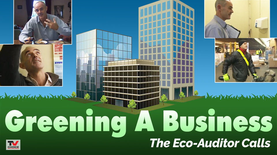 Greening A Business - Episode 1