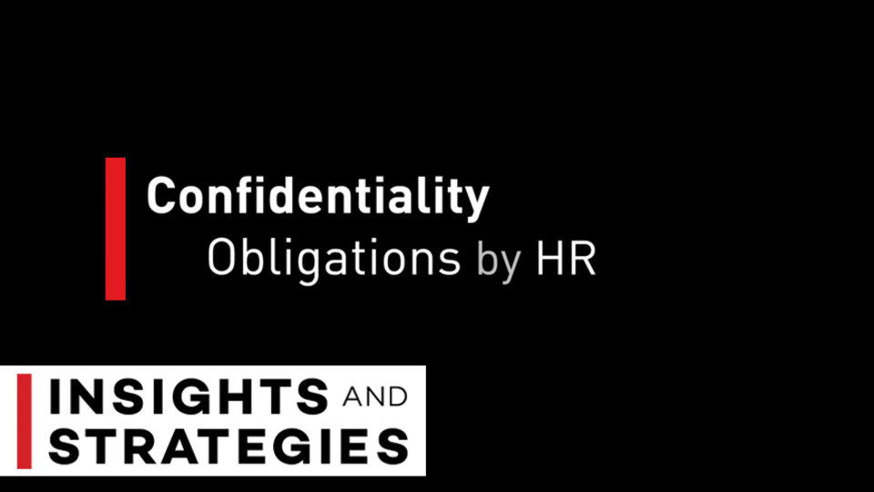 Confidentiality Obligations by HR