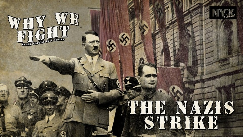 The Nazis Strike