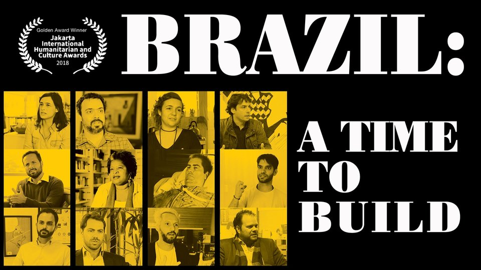 Brazil, A Time to Build