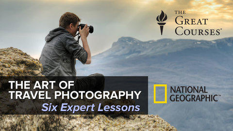 The Art of Travel Photography Course - Six Expert Lessons