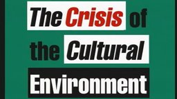 The Crisis of the Cultural Environment - Media & Democracy in the 21st Century
