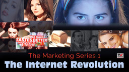 The Marketing Series 1: The Internet Revolution