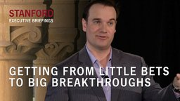 Getting from Little Bets to Big Breakthroughs - With Peter Sims
