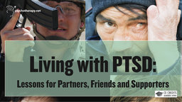 Living with PTSD - Lessons for Partners, Friends, and Supporters with Frank Ochberg