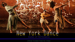 New York Dance: States of Performance