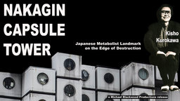 Nakagin Capsule Tower - Japanese Metabolist Landmark on the Edge of Destruction