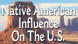 Native American Influence On The US