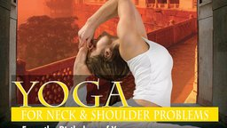 Yoga for Neck & Shoulder Problems
