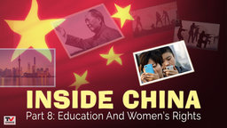Inside China 8: Education And Women's Rights