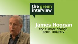 James Hoggan: The Climate Change Denial Industry