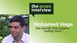Mohamed Hage: The World's First Organic Rooftop Farm