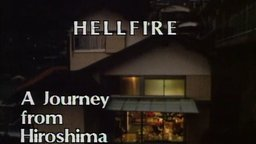 Hellfire: A Journey from Hiroshima