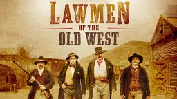 Lawmen of the Old West: Westward Destiny