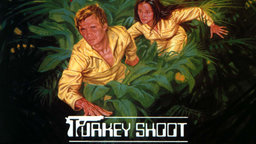Turkey Shoot (Escape 2000)