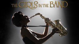 The Girls in the Band - Female Jazz Musicians