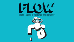 Flow - The Global Water Crisis