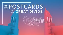 Postcards from the Great Divide - Examining The Partisan Split In America