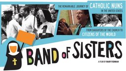 Band of Sisters - Catholic Nuns and Social Justice in the U.S.