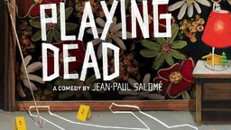 Playing Dead - Je Fais Le Mort