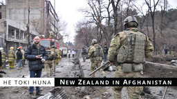 He Toki Huna: New Zealand in Afghanistan - Exploring NZ's Longest & Most Secretive War
