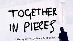 Together in Pieces - Street Art & Politics in an Evolving Northern Ireland
