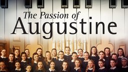 The Passion of Augustine - La passion d'Augustine