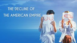 The Decline of the American Empire - Le déclin de l'empire américain
