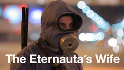 The Eternauta's Wife - The Widow of an Unlikely Political Activist