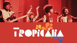 Tropicália - Tropicalism and Brazilian Culture