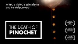 The Death of Pinochet - The Chilean Reaction to the Death of General Pinochet