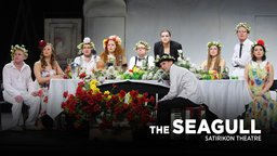 The Seagull - From Moscow's Satirikon Theatre