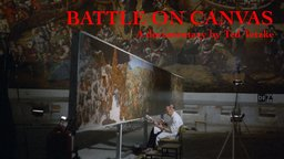 Battle on Canvas - The Creation of a Monumental Painting by Werner Tübke