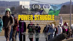 Power Struggle - A Grassroots Effort to Shut Down a Nuclear Power Plant